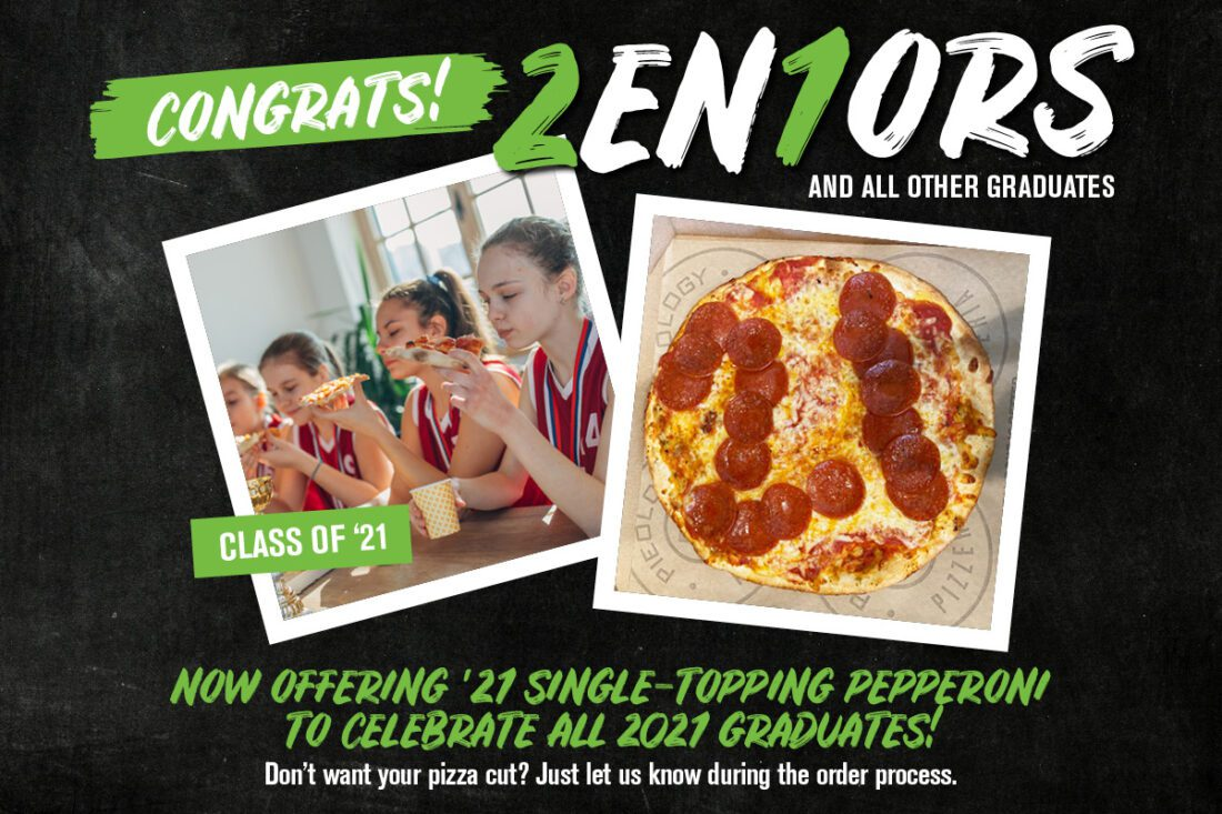 Single Topping Pizza Celebrating the Class of 21