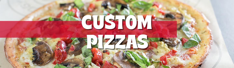 Custom Pizzas